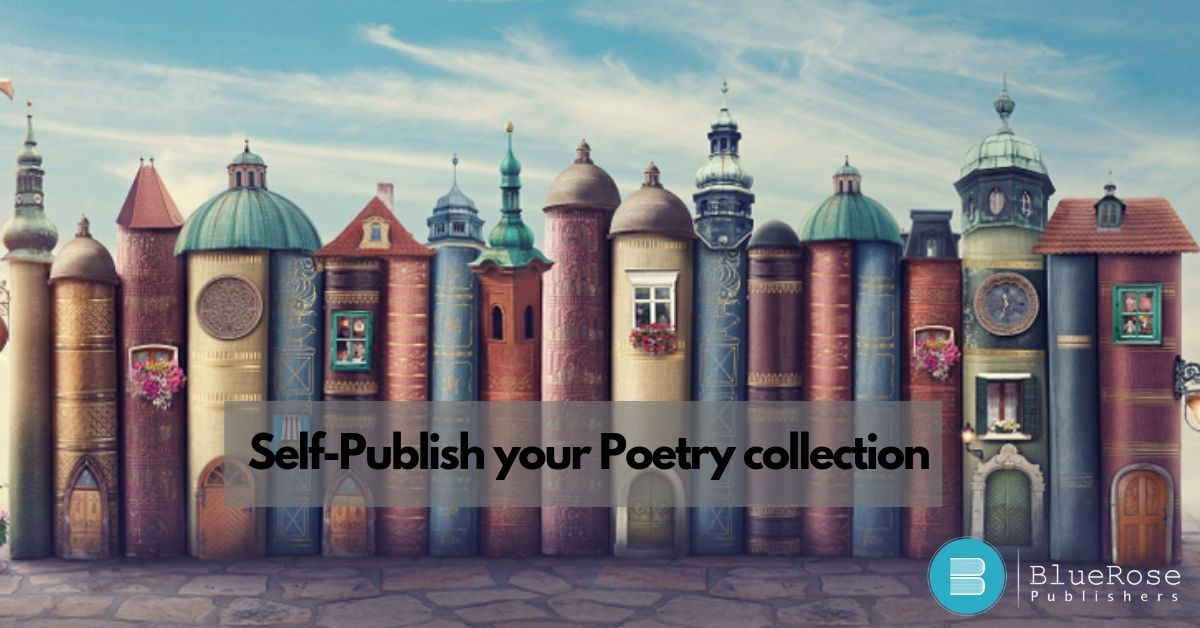 Publish your Poem Collection with best poetry publishers in India