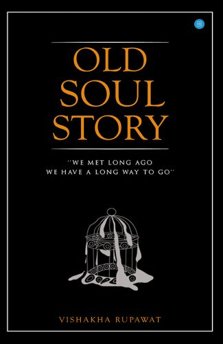 Old-soul-Story-poetry-book-blue-rose-publishers