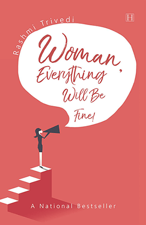 woman-everything-will-be-fine-rashmi-trivedi-blue-rose-publishers